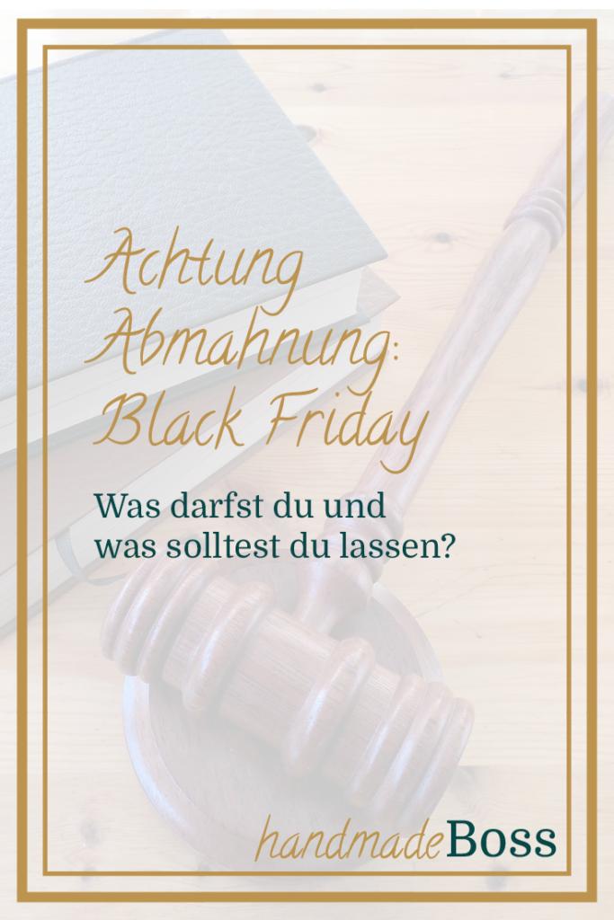 """Achtung Abmahngefahr, wenn du 2018 den Begriff """"Black Friday"""" nutzt."""